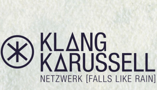 Klangkarussell releases 2nd single <br><h10>Netzwerk (Falls Like Rain) out on Island Records</h10>