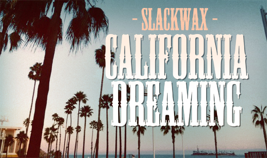 CALIFORNIA_slackwax