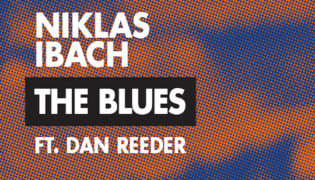"Niklas Ibach / New Single<br><h10>""The Blues feat. Dan Reeder""</h10>"