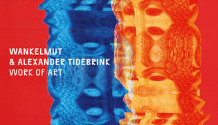 Wankelmut / New Single<br><h10>Wankelmut & Alexander Tidebrink – Work of Art</h10>