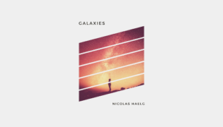 "Nicolas Haelg / New Single<br><h10>""Galaxies""</h10>"