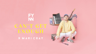 "Fynn x Mari Cray / New Single<br><h10>""Can't Get Enough""</h10>"