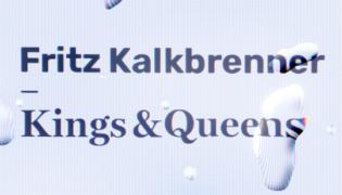 "Fritz Kalkbrenner / New Single<br><h10>""Kings & Queens""</h10>"