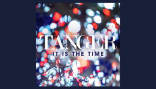 "Tanger / Debut Album<br><h10>""It Is The Time""</h10>"