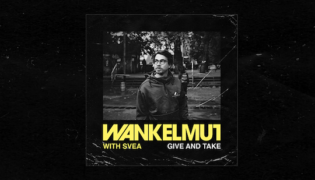 "Wankelmut / New Single<br><h10>""Give & Take""</h10>"
