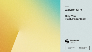"Wankelmut / New Single<br><h10>""Only You feat. Paper Idol""</h10>"