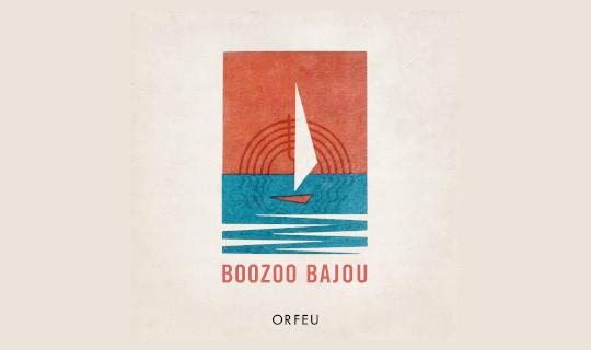 Boozoo Bajou - Orfeu