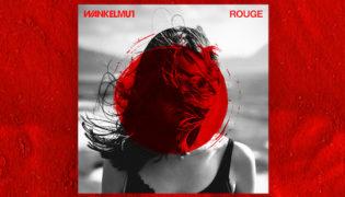 """Wankelmut/ New Single<br><h10>""""Rouge""""</h10>"""