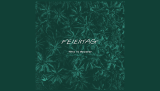 """Feiertag / New Album<br><h10>""""Time To Recover""""</h10>"""